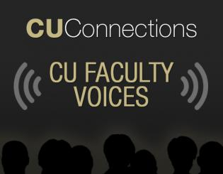 CU Faculty Voices