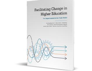 How to facilitate change in higher education