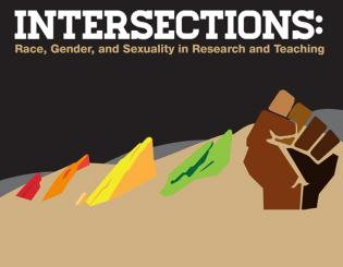 Intersections: Race, Gender, and Sexuality in Research and Teaching set for Nov. 11