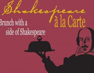"With ""Shakespeare a la Carte,"" theater lovers can enjoy an elegant brunch with a side of the bard."