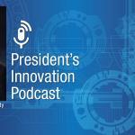 President's Innovation Podcast